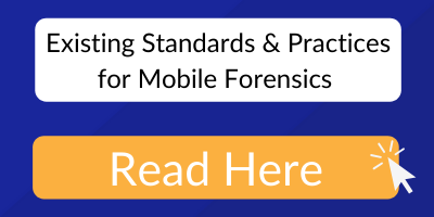 Existing standards and practices for mobile forensices